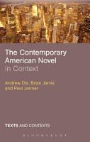 The Contemporary American Novel in Context PDF