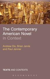 The Contemporary American Novel in Context