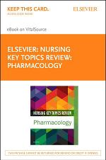 Nursing Key Topics Review: Pharmacology