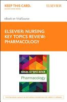 Nursing Key Topics Review  Pharmacology   E Book PDF