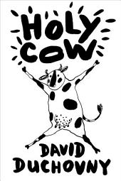 Holy Cow: A Novel