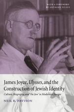 James Joyce, Ulysses, and the Construction of Jewish Identity