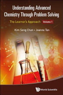 Understanding Advanced Chemistry Through Problem Solving Book