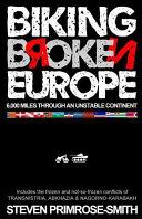 Biking Broken Europe