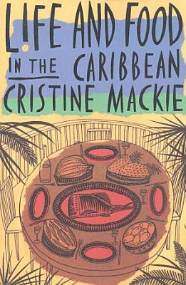 Life and Food in the Caribbean