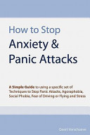 How to Stop Anxiety and Panic Attacks