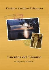 Cuentos del Camino: de Mujeres y el Amor....