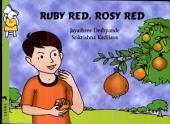 Ruby Red, Rosy Red: Jayashree Deshpande
