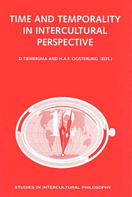 Time and Temporality in Intercultural Perspective PDF