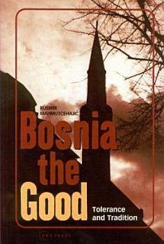 Bosnia the Good PDF