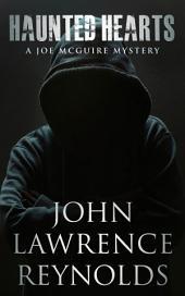 Haunted Hearts: Joe McGuire Mystery Series