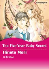 The Five-Year Baby Secret: Harlequin Comics