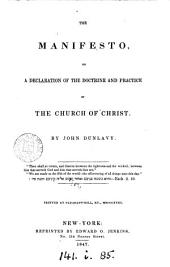 The Manifesto, Or a Declaration of the Doctrine and Practice of the Church of Christ ... Printed at Pleasant-Hill, Ky., 1818