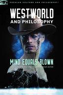 Westworld and Philosophy PDF