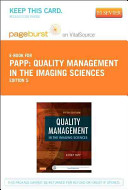 Quality Management in the Imaging Sciences Pageburst E book on Vitalsource Retail Access Card PDF