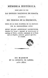 Memoria histórica sobre qual ha sido la opinion nacional de España acerca del tribunal de la Inquisicion