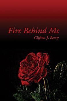 Fire Behind Me PDF