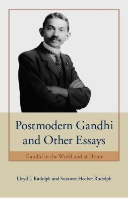Postmodern Gandhi and Other Essays PDF