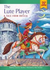 The Lute Player: A Tale from Russia