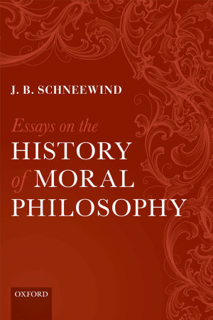 Essays on the History of Moral Philosophy PDF