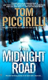 The Midnight Road: A Novel