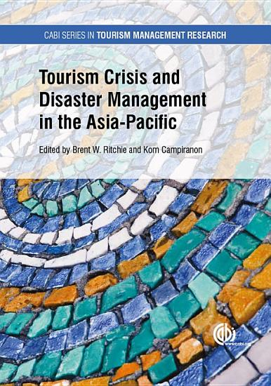 Tourism Crisis and Disaster Management in the Asia Pacific PDF