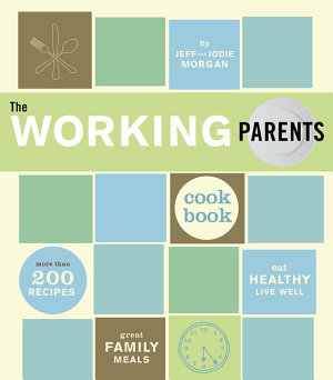 The Working Parents Cookbook PDF