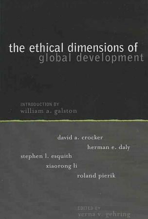 The Ethical Dimensions of Global Development PDF