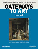 Gateways to Art s Journal for Museum and Gallery Projects PDF