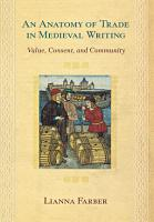 An Anatomy of Trade in Medieval Writing PDF