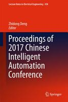 Proceedings of 2017 Chinese Intelligent Automation Conference PDF