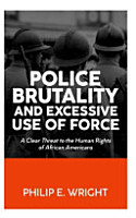 Police Brutality and Excesssive Use of Force PDF