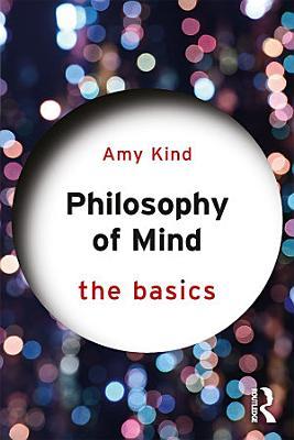 Philosophy of Mind  The Basics PDF
