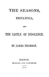The seasons, Britannia, and The castle of indolence
