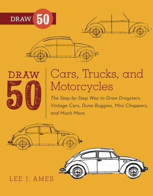 Draw 50 Cars  Trucks  and Motorcycles