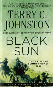 Black Sun: The Battle of Summit Springs, 1869