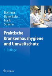 Praktische Krankenhaushygiene und Umweltschutz: Ausgabe 3