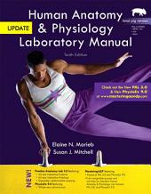 Human Anatomy & Physiology Laboratory Manual, Fetal Pig Version, Update: Edition 10