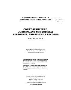 A Comparative Analysis of Delinquency Prevention Theory  Court structure  judicial and non judicial personnel  and juvenile records 0v  4  Jurisdiction PDF
