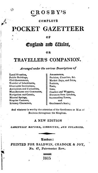 Download Crosby s Complete Pocket Gazetteer of England and Wales  Or Traveller s Companion     Book