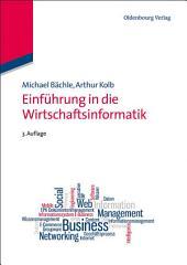 Einführung in die Wirtschaftsinformatik: Ausgabe 3
