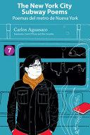 The New York City Subway Poems   Poemas Del Metro de Nueva York PDF