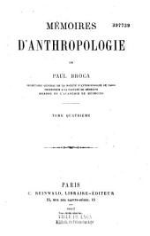 Mémoires d'anthropologie: Volume 4