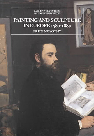 Painting and Sculpture in Europe 1780-1880