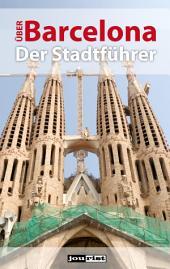 Über Barcelona: Der Stadtführer