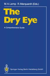 The Dry Eye: A Comprehensive Guide