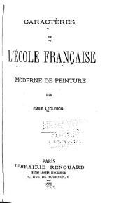 Caractères de l'école française moderne de peintûre