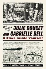 The Comics of Julie Doucet and Gabrielle Bell