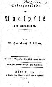 Mathematische Anfangsgründe: Anfangsgründe der Analysis des Unendlichen, Band 3,Ausgabe 2