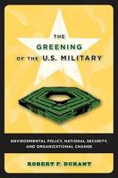 The Greening of the U S  Military PDF